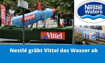 Wieder ein Skandal: Nestlé kassiert, Vittel dörrt aus