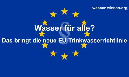 EU-Kommission legt neue Trinkwasserrichtline vor