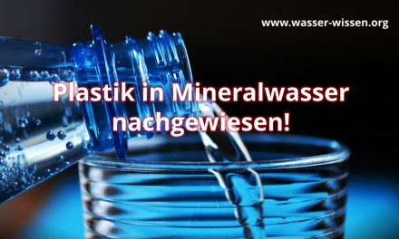Plastik in Mineralwasser – 2 Videos