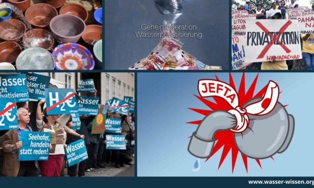 JEFTA: wieder droht die Wasserprivatisierung – der Kampf geht weiter