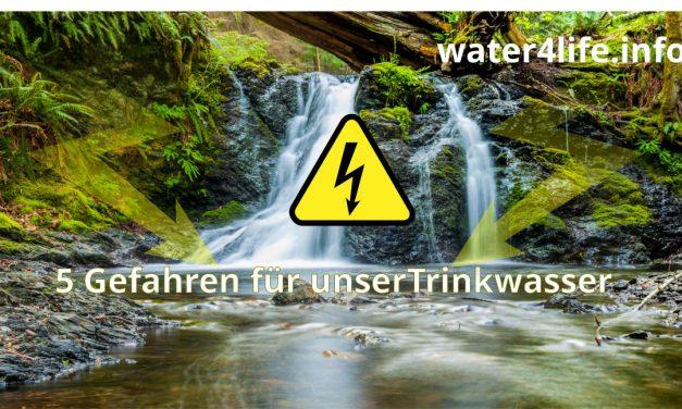 Die 5 größten Gefahren für unser Trinkwasser